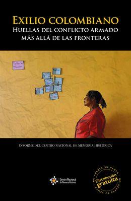Wenn nur noch die Flucht bleibt: KolumbianerInnen im Exil